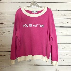 "Wildfox ""You're My Type"" Kim's Sweatshirt"